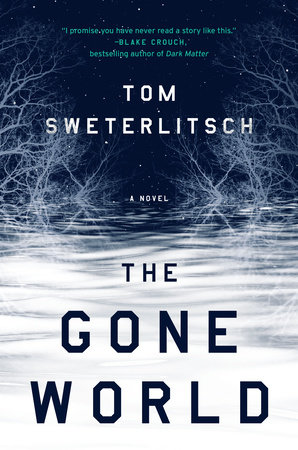 The cover of the book The Gone World