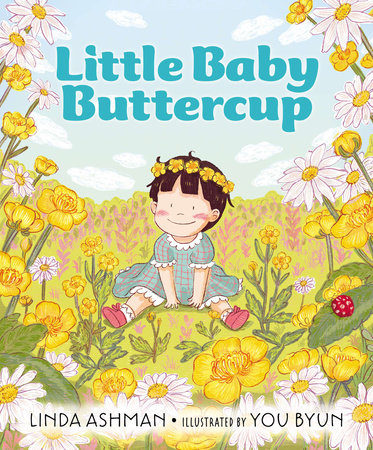 Little Baby Buttercup by Linda Ashman