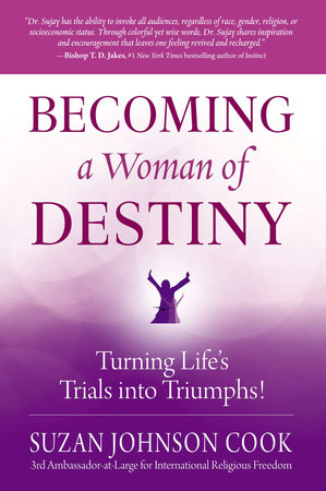 Becoming a Woman of Destiny by Suzan Johnson Cook