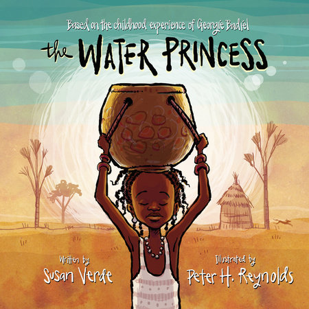 The Water Princess by Susan Verde and Georgie Badiel