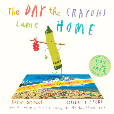 The Day the Crayons Came Home by Drew Daywalt