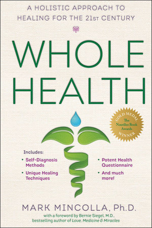 Whole Health by Mark Mincolla Ph.D.