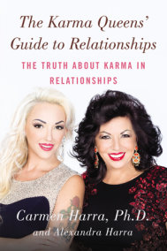 The Karma Queens' Guide to Relationships