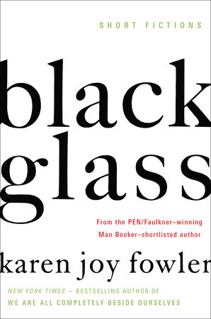 Black Glass by Karen Joy Fowler