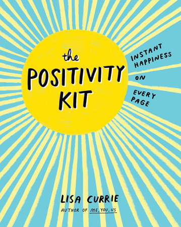 The Positivity Kit by Lisa Currie