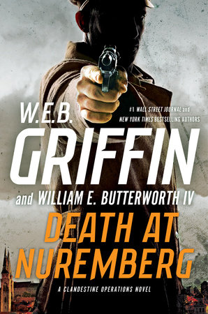 Death at Nuremberg by W.E.B. Griffin and William E. Butterworth IV