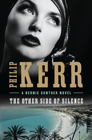 The Other Side of Silence by Philip Kerr