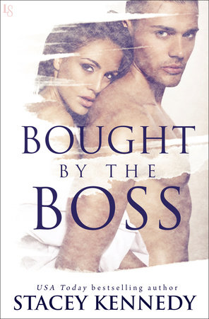 Bought by the Boss by Stacey Kennedy