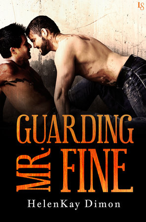 Guarding Mr. Fine by HelenKay Dimon