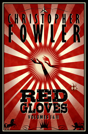 Red Gloves, Volumes I & II