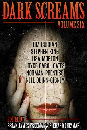 Dark Screams: Volume Six by Stephen King, Norman Prentiss and Joyce Carol Oates
