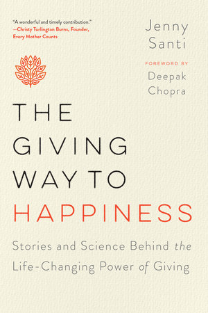 The cover of the book The Giving Way to Happiness