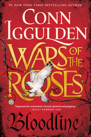 Wars of the Roses: Bloodline by Conn Iggulden