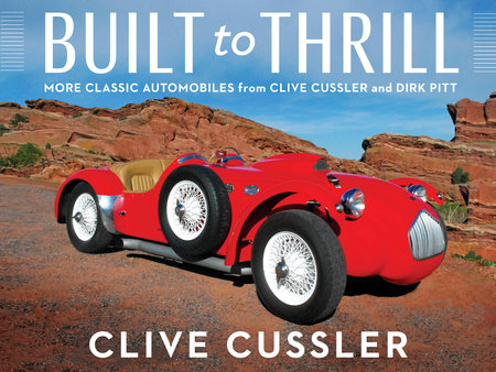 Built to Thrill by Clive Cussler
