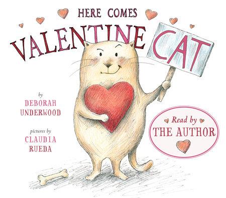 Here Comes Valentine Cat by Deborah Underwood