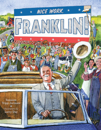 Nice Work, Franklin! by Suzanne Tripp Jurmain