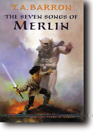 The Seven Songs of Merlin by T. A. Barron
