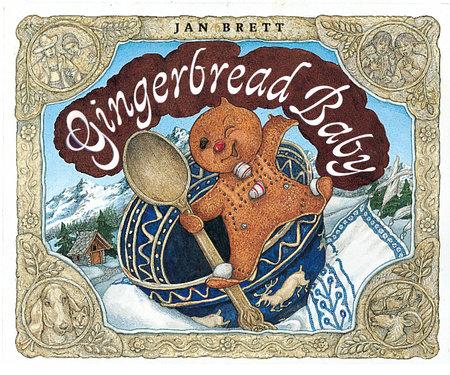 Gingerbread Baby by Jan Brett
