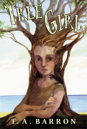 Tree Girl by T. A. Barron