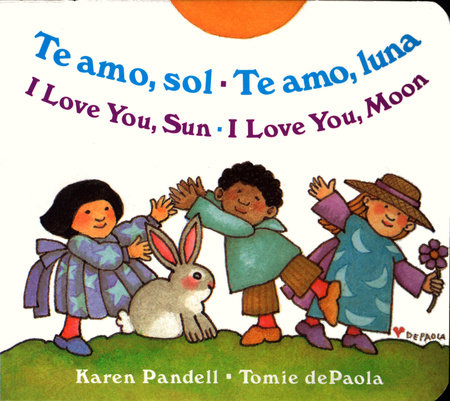 I Love You Sun / I Love You Moon by Karen Pandell
