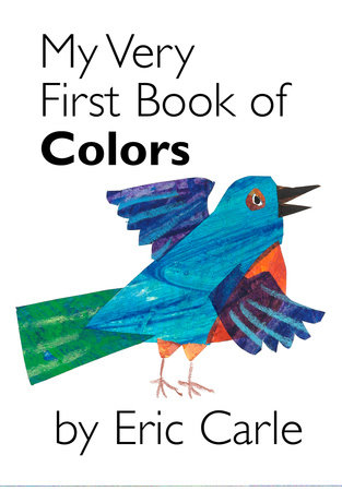 SE My Very First Book of Colors UK Ed. by Eric Carle
