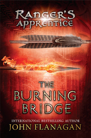 The Burning Bridge by John A. Flanagan