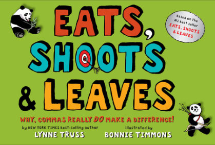 Eats, Shoots & Leaves