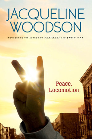 Peace, Locomotion by Jacqueline Woodson