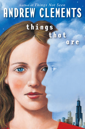 Things That Are by Andrew Clements