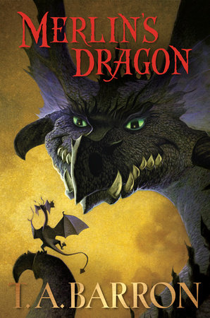 Merlin's Dragon by T. A. Barron