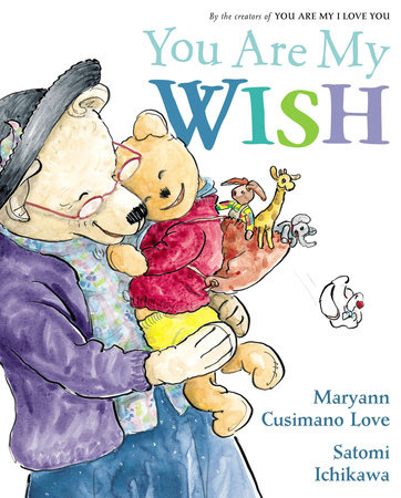 You Are My Wish by Maryann Cusimano Love