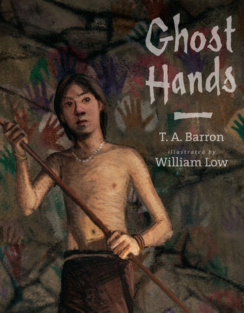 Ghost Hands by T. A. Barron