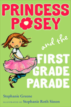 Princess Posey and the First Grade Parade by Stephanie Greene