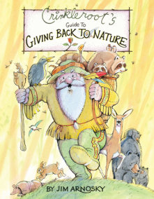Crinkleroot's Guide to Giving Back to Nature