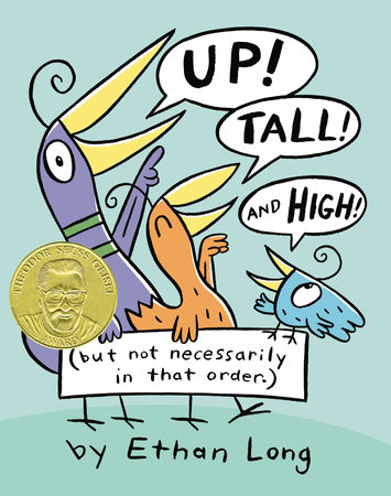 Up, Tall and High by Ethan Long