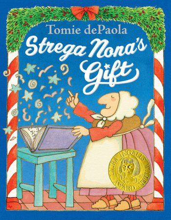 Strega Nona's Gift by Tomie dePaola