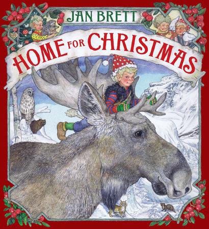 Home for Christmas by Jan Brett
