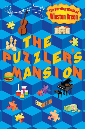 The Puzzler's Mansion by Eric Berlin