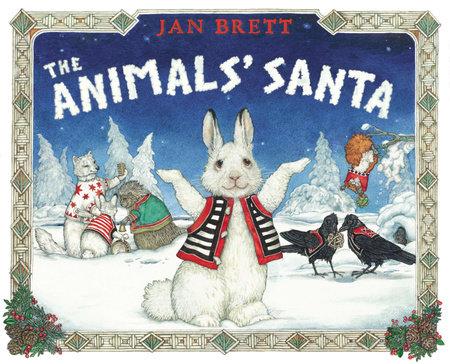 Animals' Santa by Jan Brett
