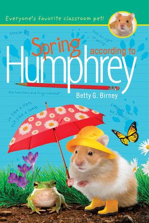 Spring According to Humphrey by Betty G. Birney