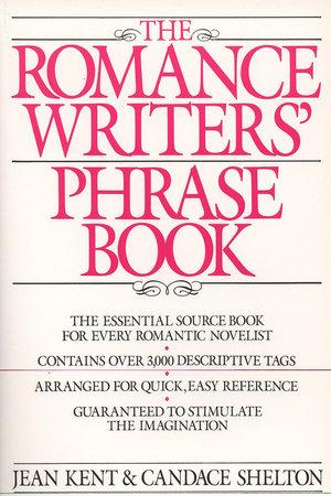 Romance Writer's Phrase Book