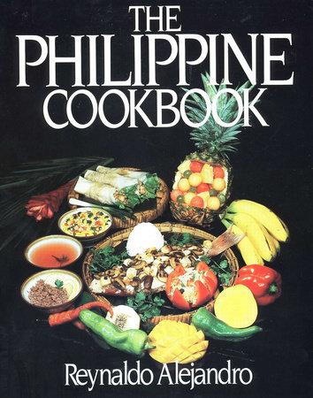 Philippine Cookbook by Reynaldo Alejandro