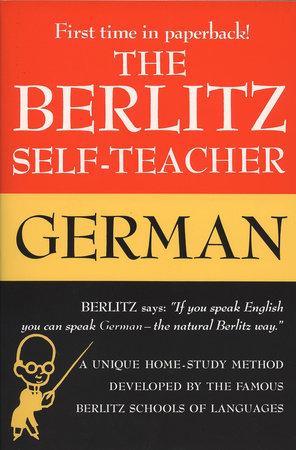 The Berlitz Self-Teacher -- German by Berlitz Editors