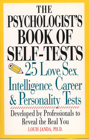 The Psychologist's Book of Self-Tests by Louis H. Janda