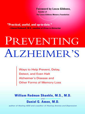 Preventing Alzheimer's by William Rodman Shankle and Daniel G. Amen, M.D.