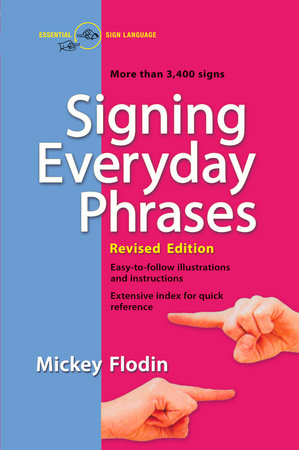 Signing Everyday Phrases by Mickey Flodin