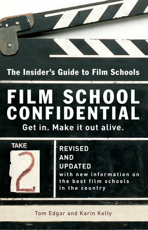 Film School Confidential by Tom Edgar and Karin Kelly