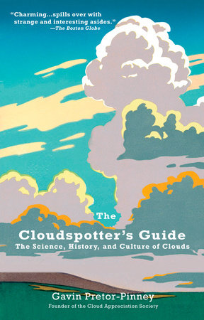 The Cloudspotter's Guide by Gavin Pretor-Pinney
