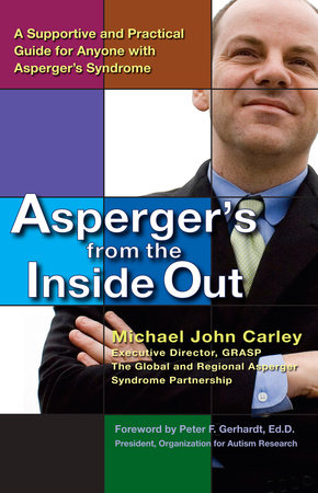 Asperger's From the Inside Out