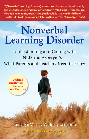 Nonverbal Learning Disorder by Rondalyn Varney Whitney